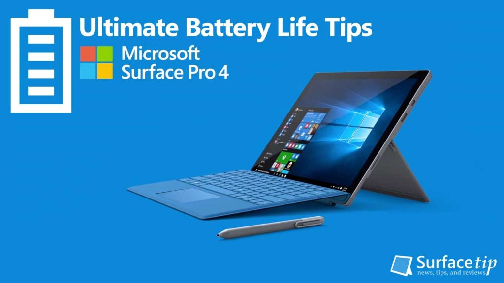 Ultimate Tips To Max Out Microsoft Surface Battery Life