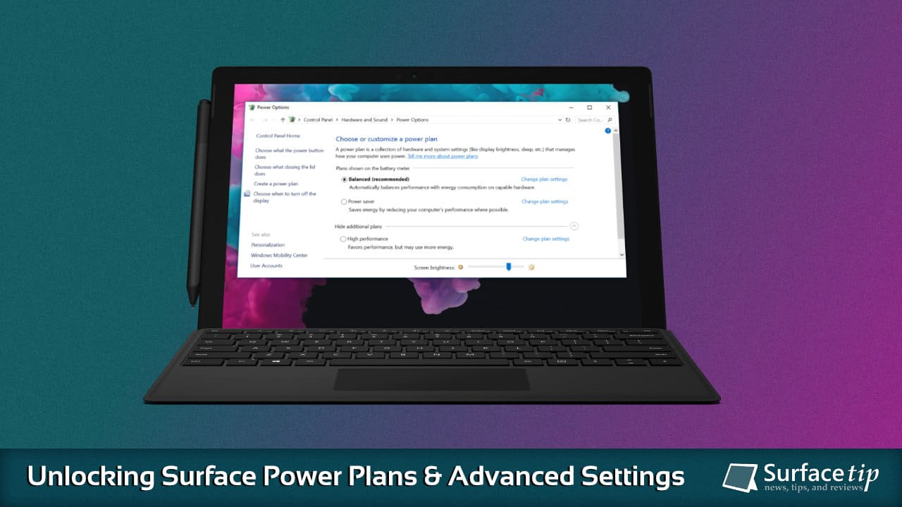 How to unlock power plans and advanced settings on Surface devices