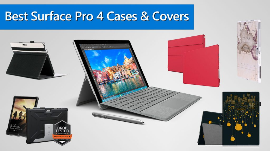 Best Surface Pro 4 Cases and Covers