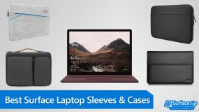 Best Surface Laptop Sleeves and Cases