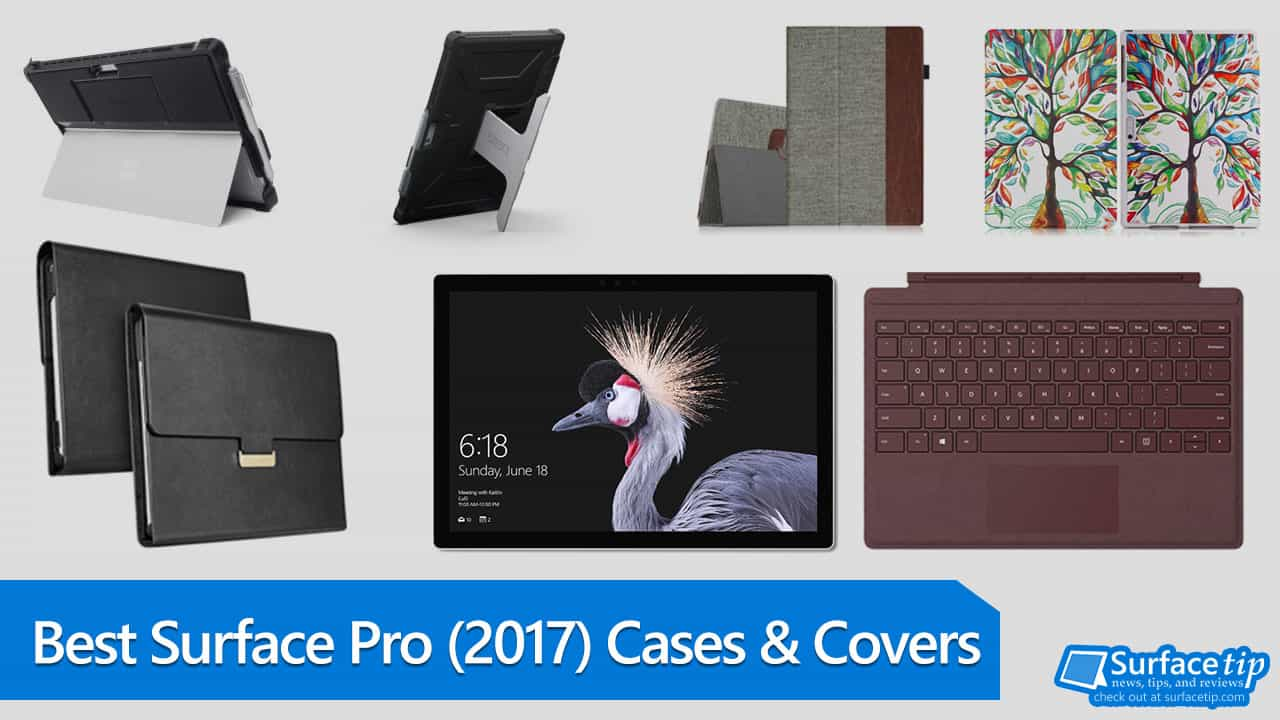 Best Surface Pro (2017) Cases and Covers