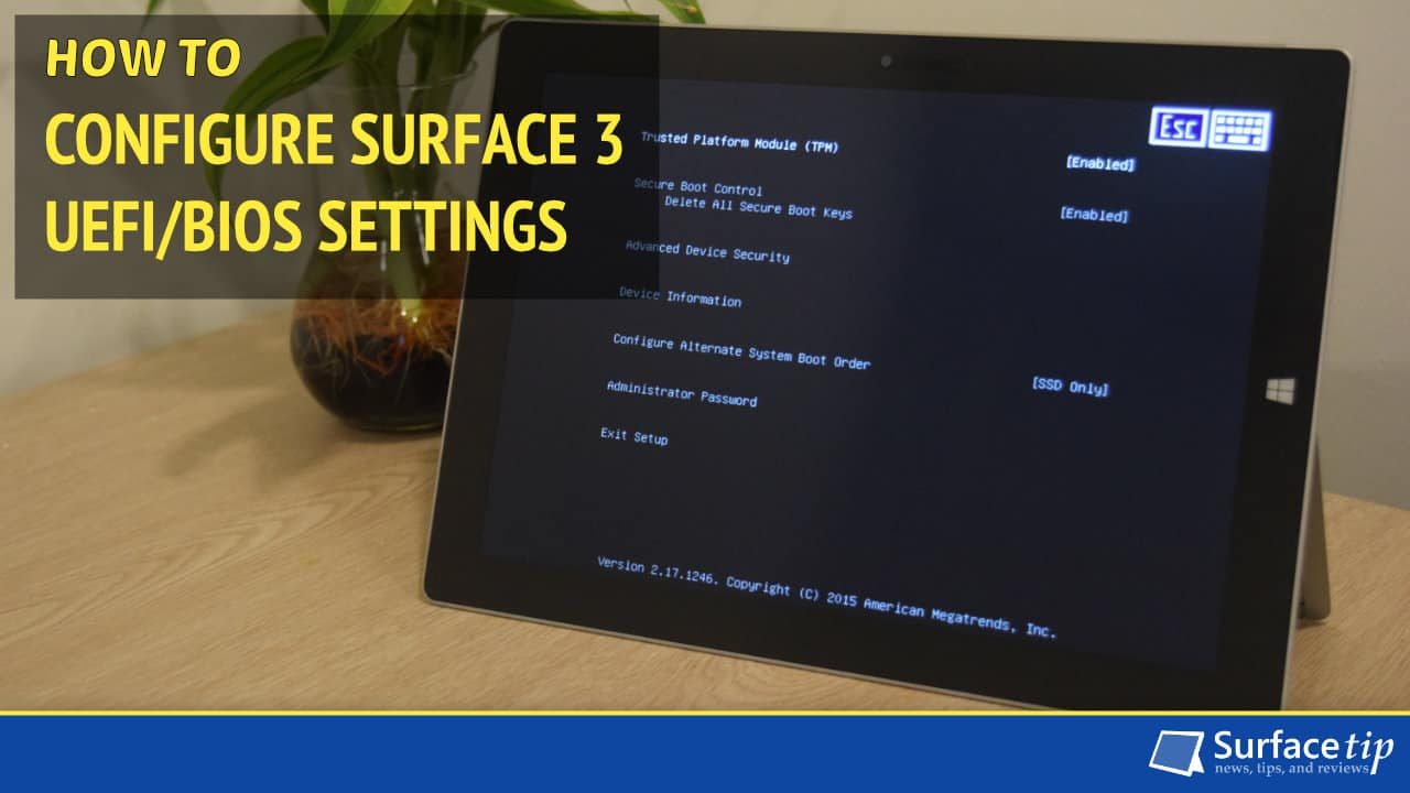 How to Configure Surface 3 UEFI/BIOS Settings
