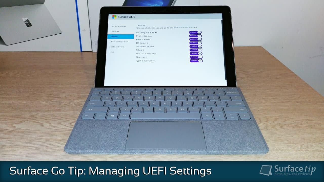 Configuring Surface Go UEFI/BIOS Settings