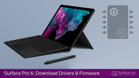 How to download and install the latest Surface Pro 6 drivers and firmware updates