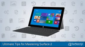 Ultimate Tips and Tricks for Mastering Microsoft Surface 2