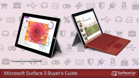 Microsoft Surface 3 Buyer's Guide