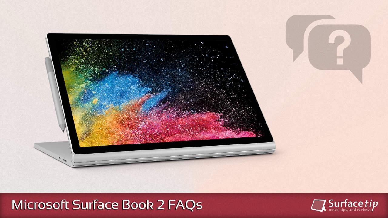 Microsoft Surface Book 2 FAQs