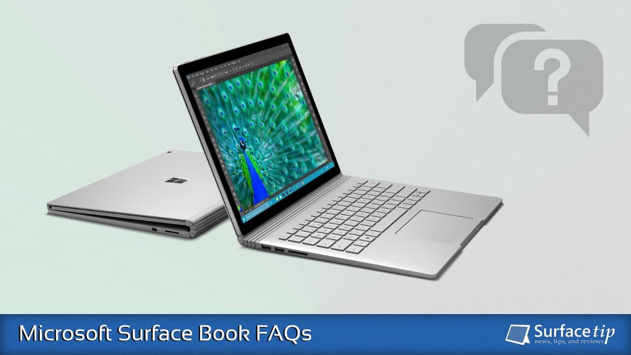 Microsoft Surface Book FAQs