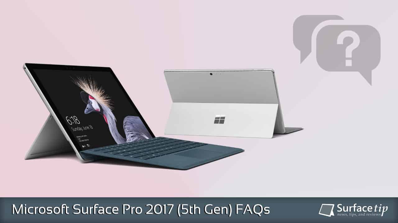 Microsoft Surface Pro 5 Q&A