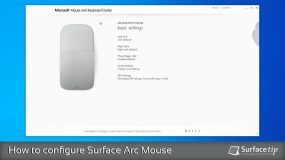 How to configure Surface Arc Mouse with Microsoft Mouse and Keyboard Center