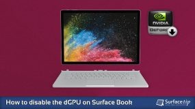How to disable the discrete GPU on Microsoft Surface Book