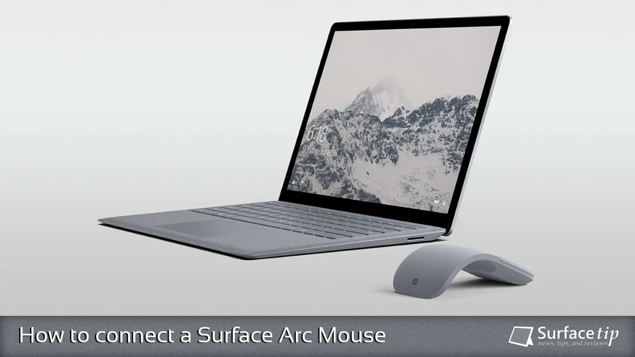 How to connect a Surface Arc Mouse