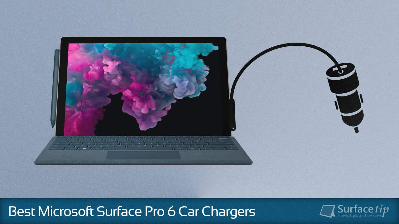 Best Car Chargers for Microsoft Surface Pro 6