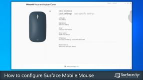 How to configure Surface Mobile Mouse with Microsoft Mouse and Keyboard Center