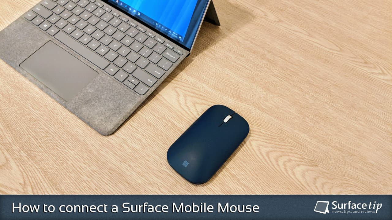 How to connect a Surface Mobile Mouse to your computer