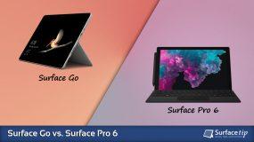 Surface Go vs. Surface Pro 6 – Detailed Specs Comparison