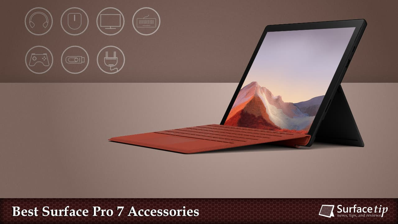 Best Accessories for Microsoft Surface Pro 7