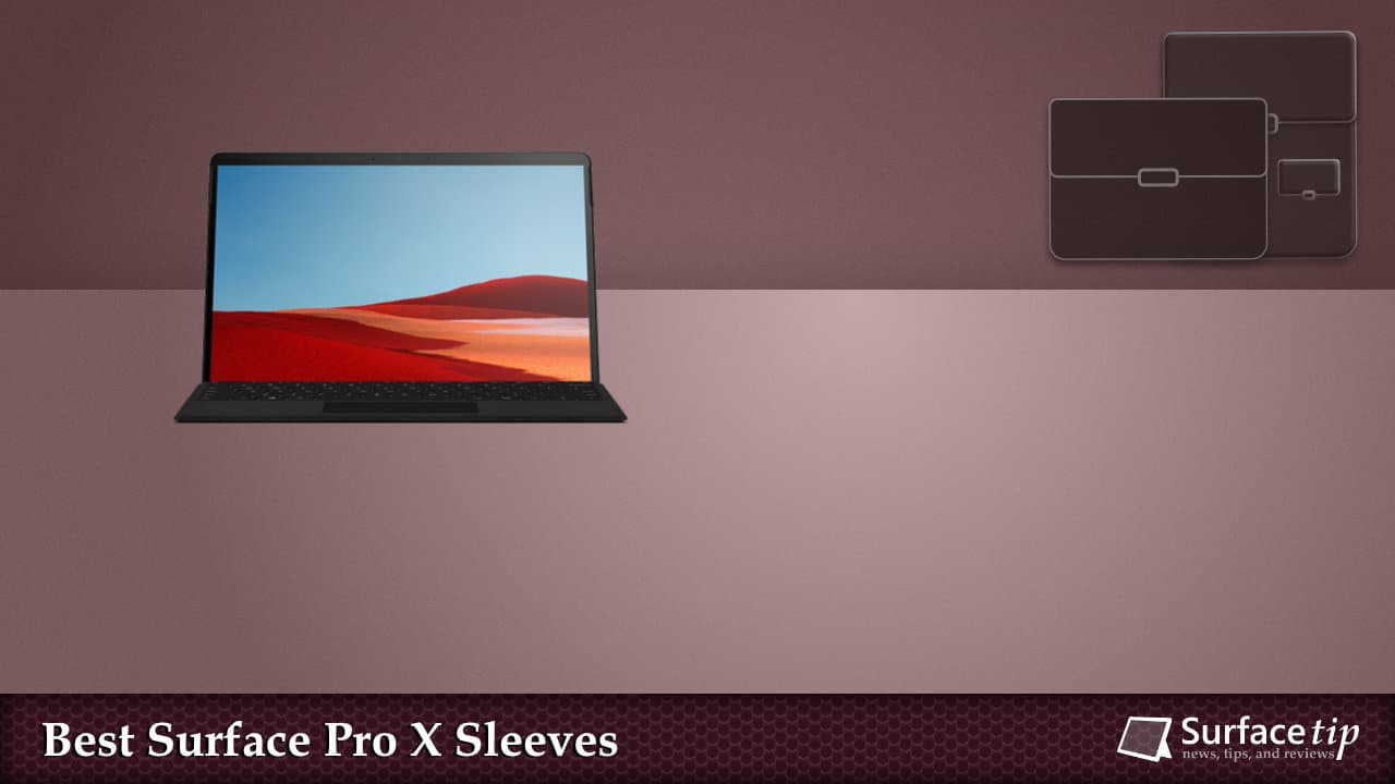 Best Sleeves for Surface Pro X
