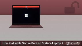 How to disable secure boot on Microsoft Surface Laptop 2