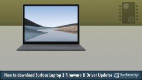 How to download and install the latest Surface Laptop 3 drivers and firmware updates