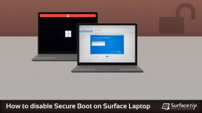 How to disable secure boot on Microsoft Surface Laptop