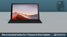 How to download and install the latest Surface Pro 7 drivers and firmware updates