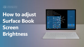 The 3 easy ways to adjust Surface Book's screen brightness